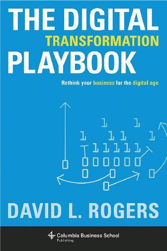 The Digital Transformation Playbook多角度思考保競爭力——本書幫助企業管理層從以下角度考慮如何避免在數碼年代被競爭對手顛覆:客戶、市場競爭、數據、創新及企業的價值主張。除了理論以外還包含實戰案例,並以簡單易用的工具幫助企業一步一步建立自己的數碼化計劃。(網上圖片)