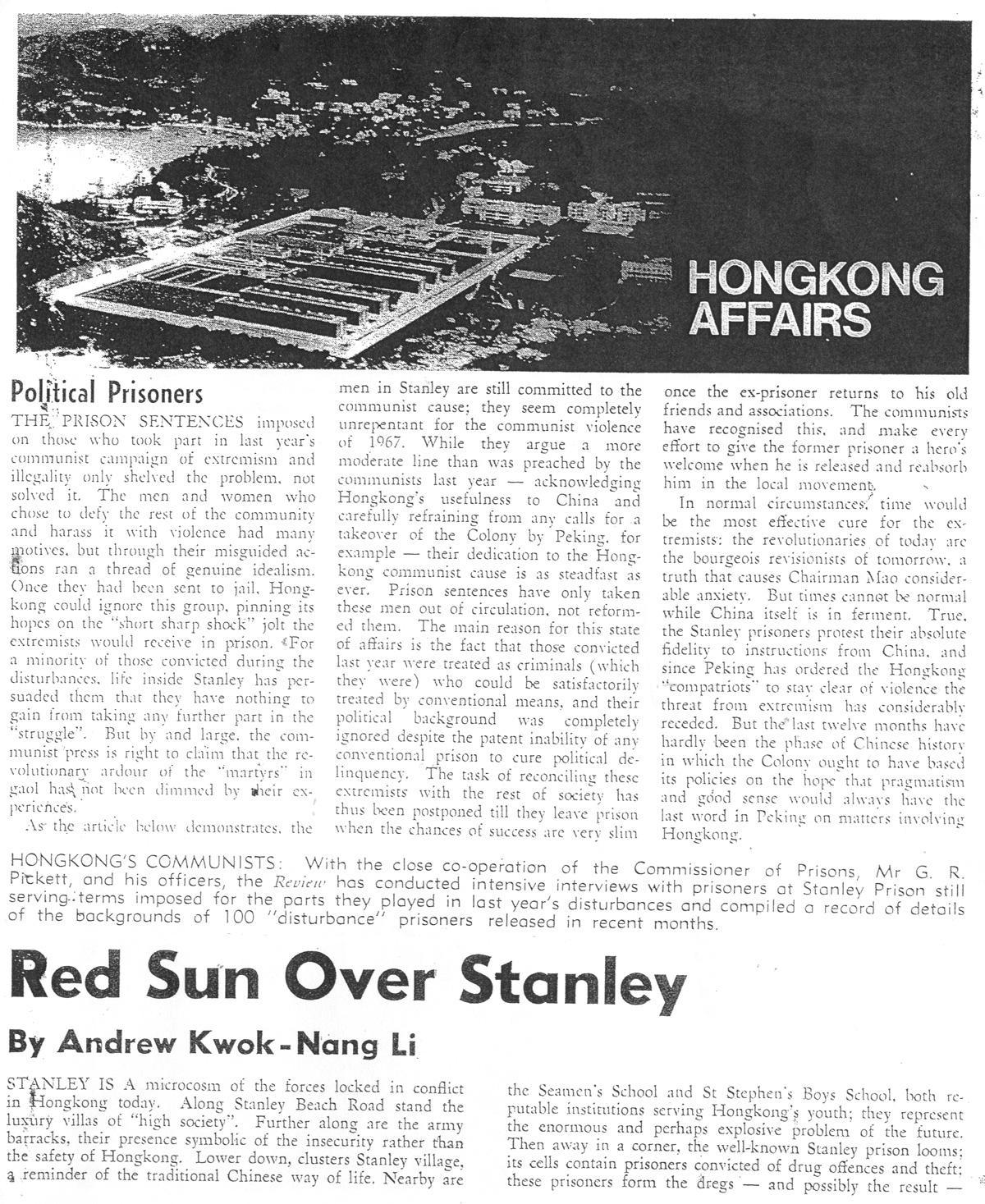 李國能1968年擔任《遠東經濟評論》實習記者,前往赤柱監獄訪問曾德成等左派囚犯後,是年7月25日在《遠東經濟評論》發表題為Red Sun Over Stanley的報道。
