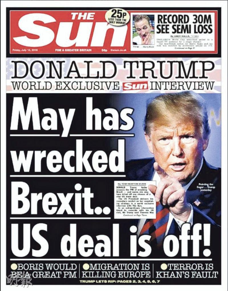 英國《太陽報》的頭版指特朗普(圖)批文翠珊破壞了脫歐,與美國的貿易協議告吹。
